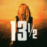 13 ½ de Nevada Barr : un THRILLER PSYCHOLOGIQUE DIABOLIQUE